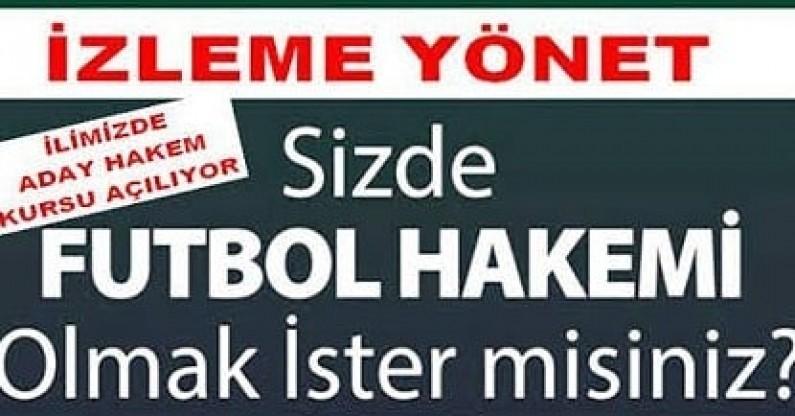 İLİMİZDE FUTBOL ADAY HAKEM KURSU AÇILIYOR....